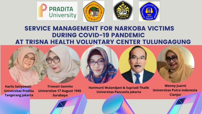 Service Management for Narkoba Victims during Covid-19 Pandemic at Trisna Health Voluntary Center Tulungagung